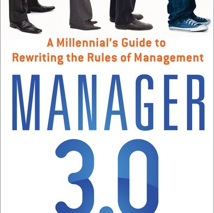 "Actionable Book Summary: ""Manager 3.0"" by Brad Karsh and Courtney Templin"