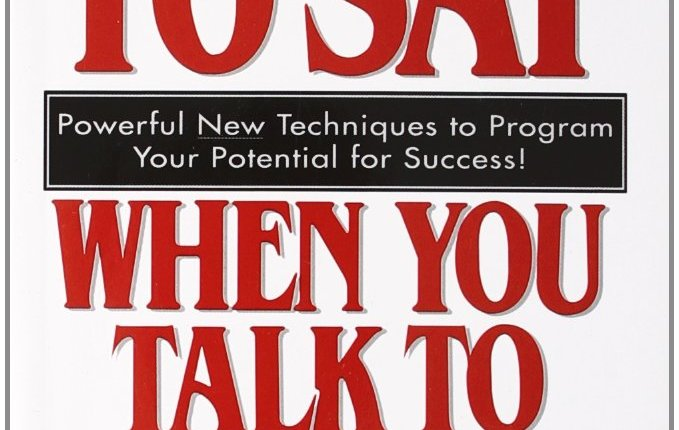 "Actionable Book Summary: ""What to Say When You Talk to Your Self"" by Shad Helmstetter"